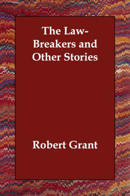 The Law-Breakers and Other Stories (Paperback)
