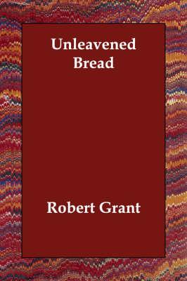 Unleavened Bread (Paperback)
