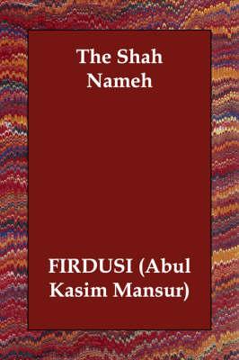 The Shah Nameh (Paperback)