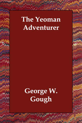 The Yeoman Adventurer (Paperback)