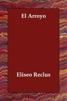 El Arroyo (Paperback)