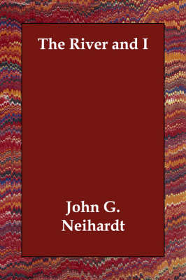 The River and I (Paperback)