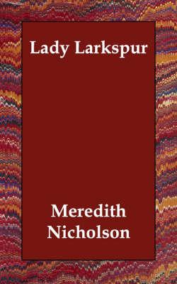 Lady Larkspur (Paperback)