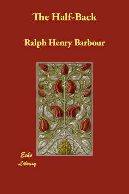 The Half-Back (Paperback)