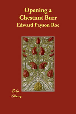Opening a Chestnut Burr (Paperback)
