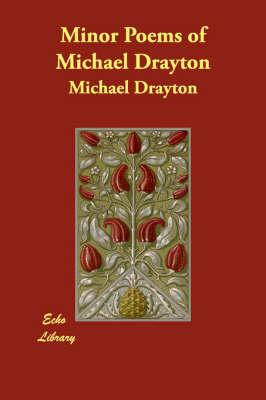 Minor Poems of Michael Drayton (Paperback)
