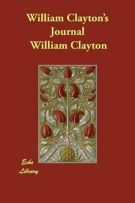 William Clayton's Journal (Paperback)