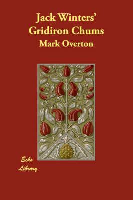 Jack Winters' Gridiron Chums (Paperback)