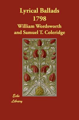 Lyrical Ballads 1798 (Paperback)
