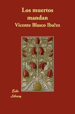 Los Muertos Mandan (Paperback)