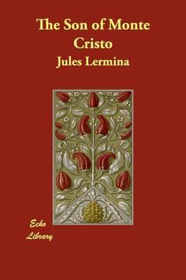 The Son of Monte Cristo (Paperback)
