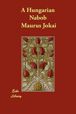 A Hungarian Nabob (Paperback)