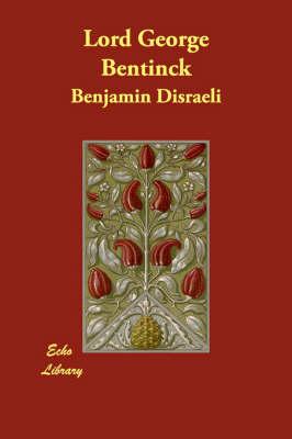 Lord George Bentinck (Paperback)