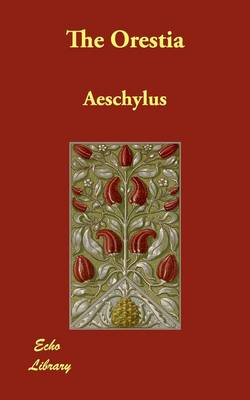 The Oresteia (Paperback)