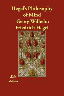 Hegel's Philosophy of Mind (Paperback)
