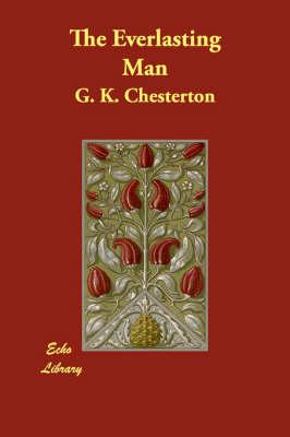 The Everlasting Man (Paperback)