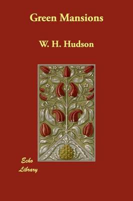 Green Mansions (Paperback)