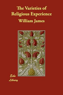 The Varieties of Religious Experience (Paperback)