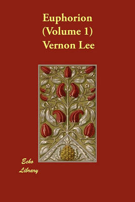 Euphorion (Volume 1) (Paperback)
