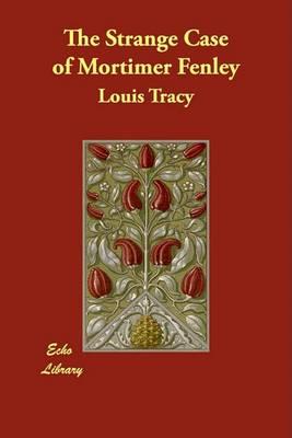 The Strange Case of Mortimer Fenley (Paperback)