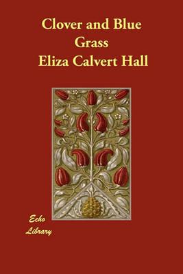 Clover and Blue Grass (Paperback)
