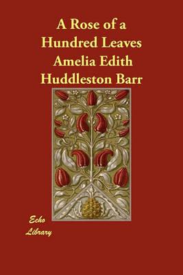 A Rose of a Hundred Leaves (Paperback)