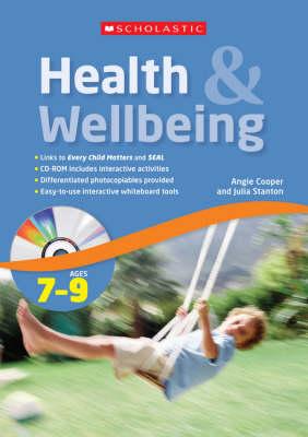 Health and Wellbeing Ages 7-9 - Health and Wellbeing