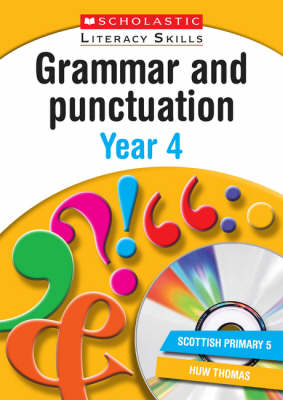 Grammar and Punctuation Year 4 - New Scholastic Literacy Skills