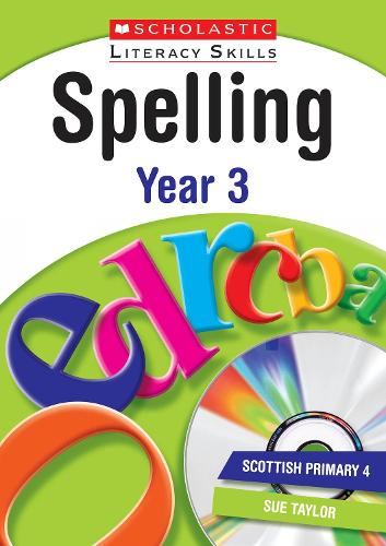 Spelling: Year 3 - New Scholastic Literacy Skills