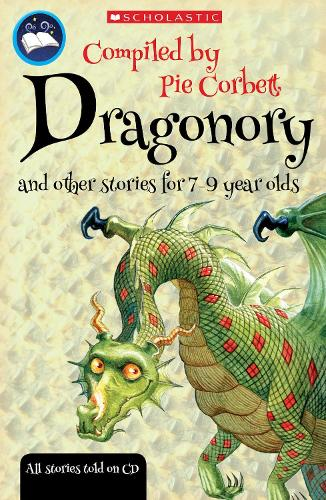 Dragonory and other stories to read and tell - Pie Corbett's Storyteller