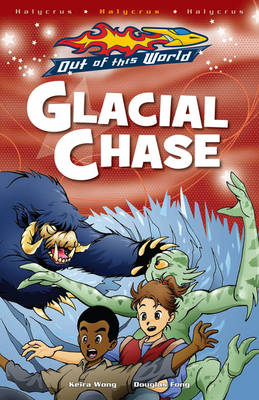 Glacial Chase - Out of this World (Paperback)