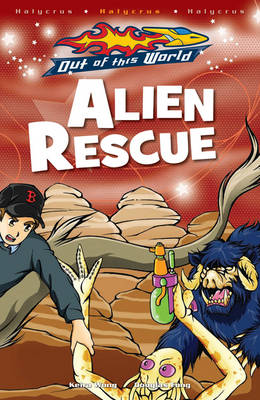 Alien Rescue - Out of this World (Paperback)