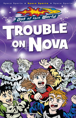 Trouble On Nova - Out of this World (Paperback)