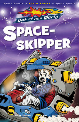 Space Skipper - Out of this World (Paperback)
