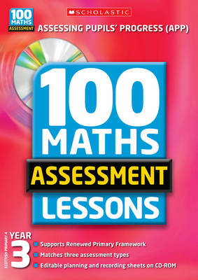 100 Maths Assessment Lessons: Year 3 - 100 Maths Assessment Lessons (Paperback)