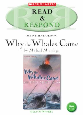 Why the Whales Came: Teacher Resource - Read & Respond (Paperback)