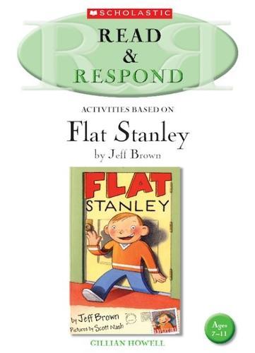 Flat Stanley Teacher Resource - Read & Respond (Paperback)