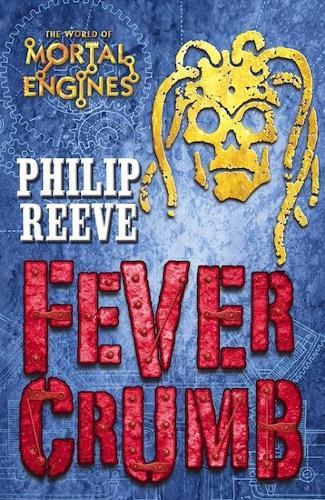 Fever Crumb (Paperback)