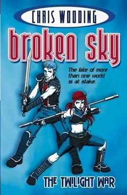 The Twilight War - Broken Sky 001 (Paperback)