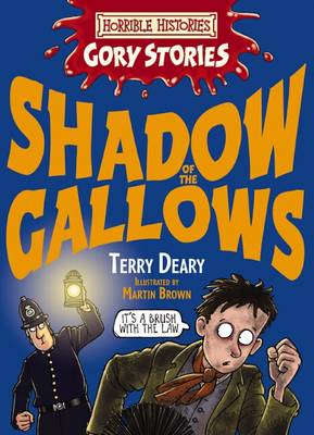 Shadow of the Gallows: A Vile Victorian Adventure - Horrible Histories Gory Stories (Paperback)