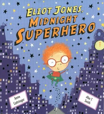 Eliot Jones, Midnight Superhero (Paperback)