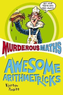 Murderous Maths: The Essential Arithmetricks (Paperback)