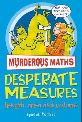 Desperate Measures - Murderous Maths (Paperback)