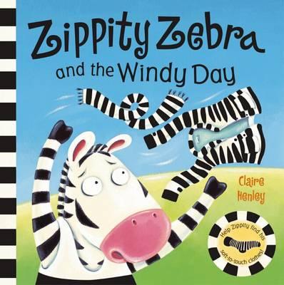 Zippity Zebra and the Windy Day (Hardback)