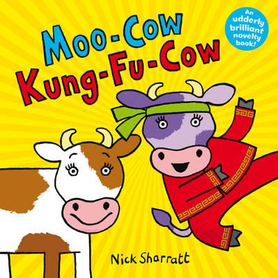 Moo Cow, Kung-fu Cow (Hardback)