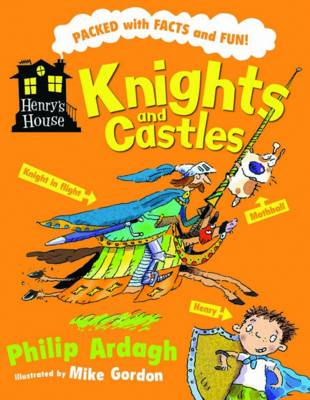 Knights and Castles - Henry's House (Paperback)