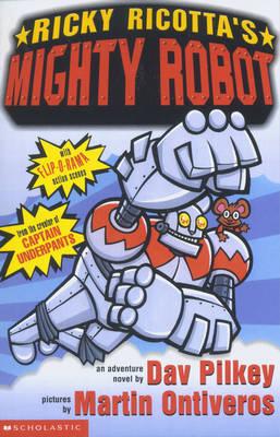 Ricky Ricotta's Mighty Robot - Ricky Ricotta No. 1 (Paperback)