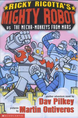 Versus the Mecha Monkeys from Mars - Ricky Ricotta No. 4 (Paperback)