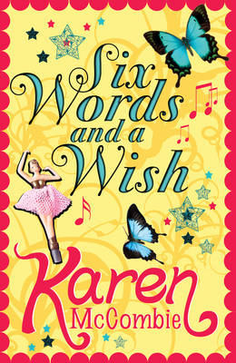Six Words and a Wish (Paperback)