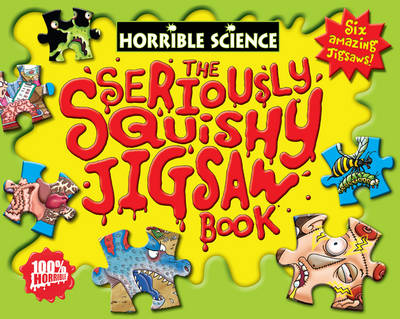 The Seriously Squishy Jigsaw Book - Horrible Science